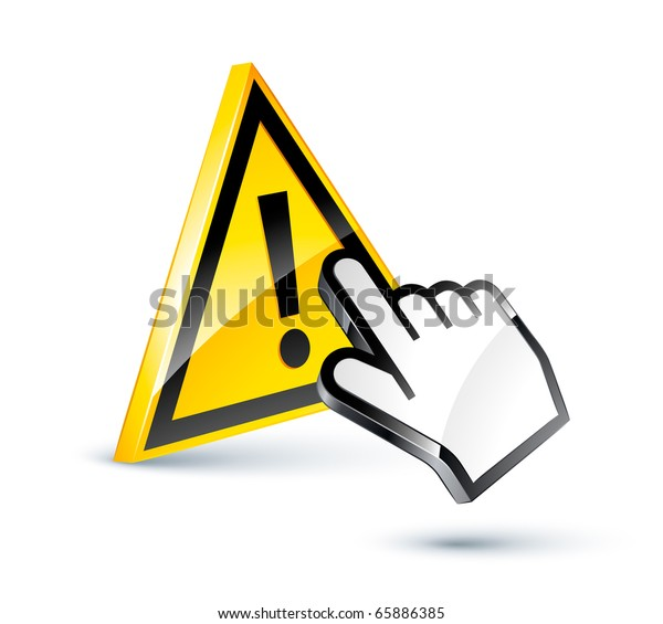 exclamation sign and hand cursor