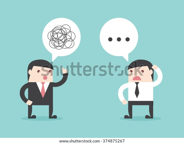 Executive bad communication. businessman does not understand. talking confused. Flat design for business financial marketing banking office people life stock fund in concept cartoon illustration.