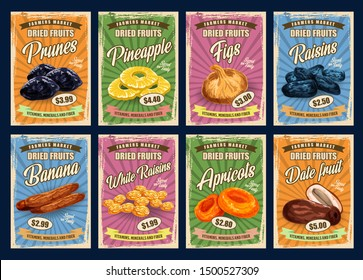 Exotic fruits, retro price cards. Vector prunes and pineapple slices, figs and raisins, dried bananas and white raisins. Apricots and date fruits vitamins, minerals and fiber, sweet desserts