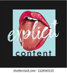 explicit slogan with lip and tongue out illustration