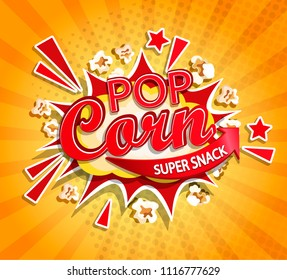 Exploding label for popcorn on sunburst background. Cartoon super snack and not healhty fast food. Perfect for your design for street trade. Vector illustration.