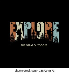 'Explore the great outdoors' For t-shirt prints, posters, stickers and other uses.