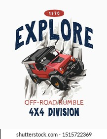 explore slogan with cartoon 4x4 off road illustration