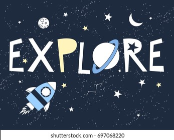 explore slogan and space illustration vector.