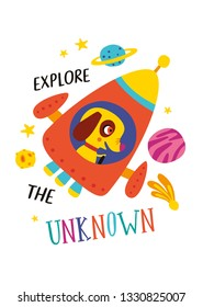 Explore the unknown. Poster with cute animal on a white background. Funny transport. Design for kids zone decoration in a childish style. Illustration in vector.