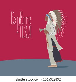 Explore USA with native American Indian vector illustration, poster. Design element with indian man in traditional clothing for travel to America