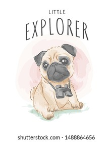 explorer slogan with little pug dog and binocular  illustration