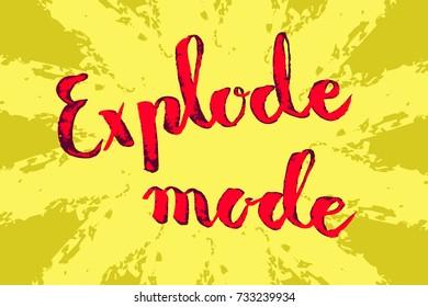Explosion brush lettering, motivation concept