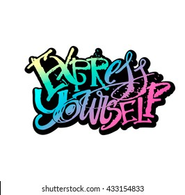Express yourself concept hand lettering motivation poster. Artistic modern ink lettering design for a logo, greeting cards, invitations, posters, banners, t-shirts.