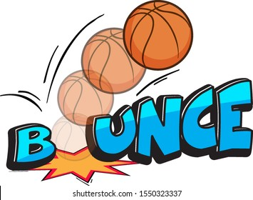 Expression words design for bounce with basketball bouncing illustration