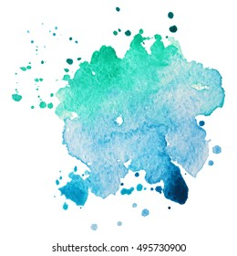 Expressive abstract watercolor stain with splashes and drops of blue green color. Watercolor background