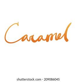 "Expressive bright ink lettering ""Caramel"""