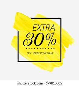 Extra Sale 30% off sign over watercolor art brush stroke paint abstract background vector illustration. Perfect acrylic design for a shop and sale banners.