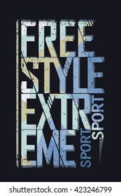 Extreme sport freestyle Typography label, skateboarding emblem, surfing t-shirt design, snowboarding graphic print, Denim stamp vector