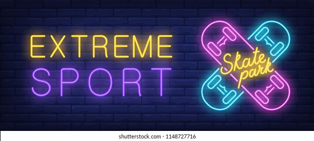 Extreme sport, skate park neon style banner. Text and crossed skateboards on brick background. Night bright advertisement. Can be used for signs, posters, billboards