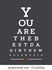 Eye chart snellen wall word typography art design vector for You are the best dad in whole world