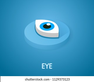 Eye isometric icon. Vector illustration. 3d concept
