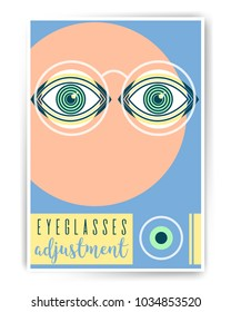 Eyeglasses ajustment. Ophthalmology abstract poster design with illustration. Human eye vector icon design, geometric style design. Medical illustration for cover, advertisement, poster design.