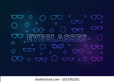 Eyeglasses colored horizontal outline illustration. Vector creative banner made with eyeglasses and spectacles icons on dark background