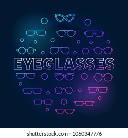 Eyeglasses round colorful outline illustration. Vector circular concept symbol made with eyeglasses and spectacles icons on dark background