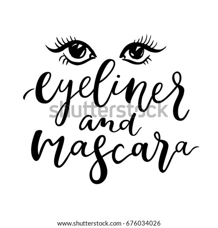 Eyeliner Mascara Quote Winged Liner On Stock Vector Royalty Free