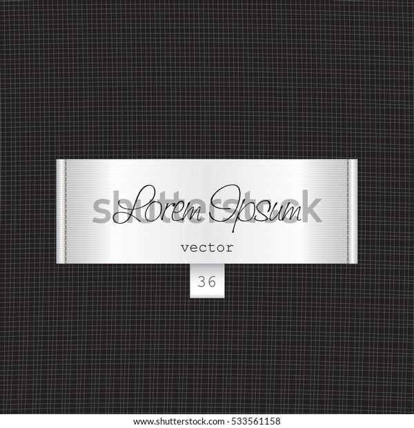 Fabric elegant white tag illustration label template on black textile