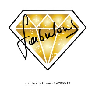 Fabulous diamond / Creative vector illustration graphic print design for t shirts or other uses