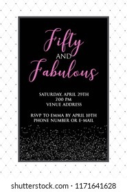 Fabulous Fifty birthday party vector printable invitation card with glitter elements.