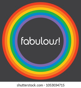 Fabulous Rainbow Circle Background Template. Colourful rainbow circle design with the word fabulous in retro funky font. Great for poster, background, advertising etc.