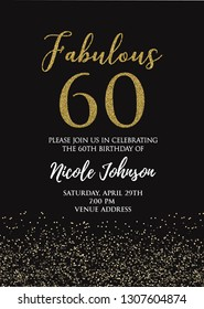 Fabulous Sixty birthday party vector printable invitation card with golden glitter elements.
