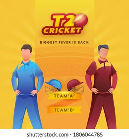 Faceless Cricketers with Helmets of Participants Team A & B on Yellow Background for T20 Cricket, Biggest Fever Is Back.