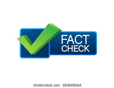 Fact check. Concept of thorough fact-checking or easy compare evidence. Vector stock illustration.