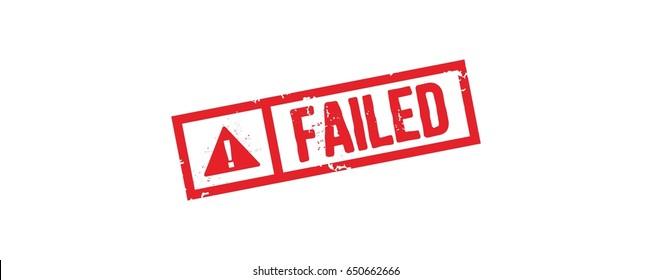 Failed Test Images, Stock Photos & Vectors | Shutterstock