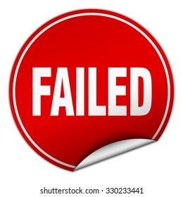 failed round red sticker isolated on white