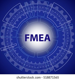 Failure mode and effect analysis strategy background. Blue background with gear and title FMEA in middle.