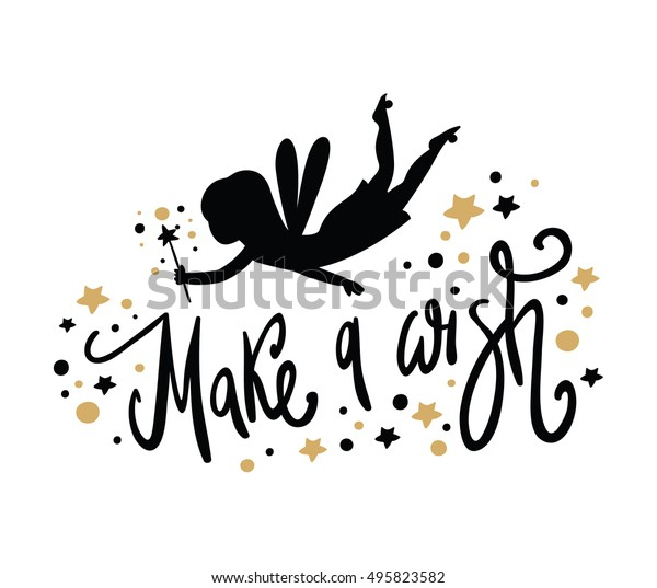 Fairy black silhouette with a magic wand. Make a wish. Vector lettering