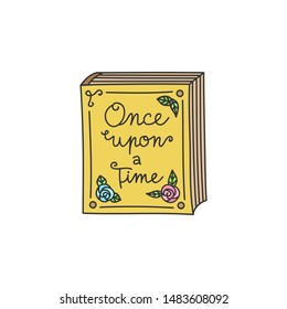 Fairytale, storybook vector illustration. Once upon a time, bedtime old, vintage book decorated with roses. Hand drawn isolated outlined icon, sticker.