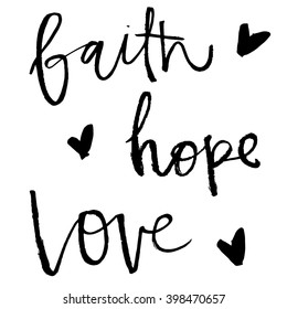 Faith Hope and Love Calligraphy Vector Lettering