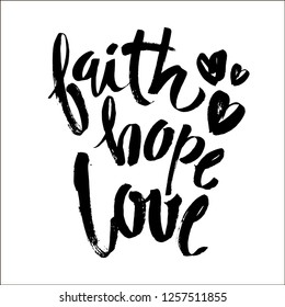 Faith Hope Love, Vector Bible Calligraphy, Faith Hand Lettering, Modern Script Font Lettering,Vector Poster with Modern brush Calligraphy
