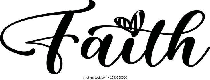 Faith saying with heart vector file. Jesus Christ. Faith word illustration transparent background.