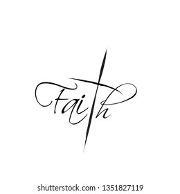 Faith,  typography for print or use as poster, flyer or T shirt