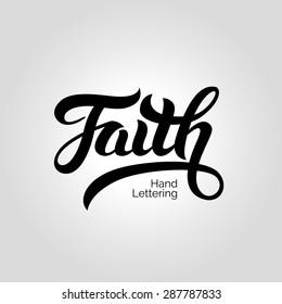Faith word hand lettering. Handmade vector calligraphy