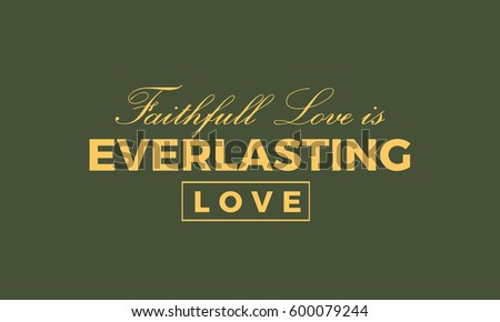 Faithful Love Everlasting Love Love Quote Stock Vector Royalty Free Delectable Everlasting Love Quotes