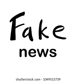 Fake News handwritten sign. Simple style vector sign. Ink hand lettering. Modern brush calligraphy.