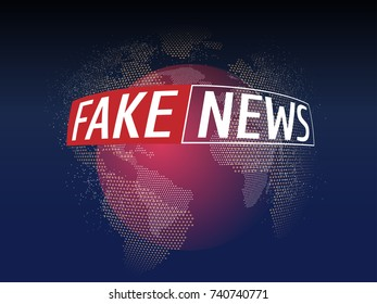 Fake News Live on World Map Background. Business Technology Fake News Background. Vector