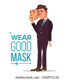 Fake Person Vector. Bad, Tired Man. Deceive Concept. Businessman Wear Smile Mask. Isolated Flat Cartoon Character Illustration