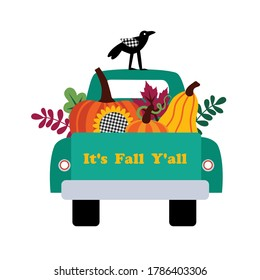 Fall Harvest Pumpkin Truck. Turquoise car, pumpkins, bright autumn leaves and a crow. Farmhouse Decor. Vector illustration on a white background.Harvest Time. It's Fall Y'all.
