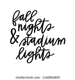 Fall nights and stadium lights