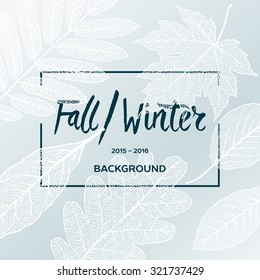 Fall Winter sale poster with leaves background and simple text, vector illustration.