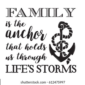 Family Anchor That Holds Us Through Stock Vector Royalty Free